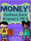 Money Activities: CCSS 2.MD.8