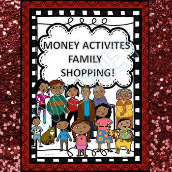 Money Activities: Family Shopping (No Prep Worksheets)