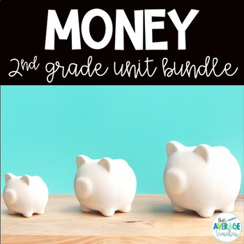 Money Activities for 2nd Grade BUNDLE
