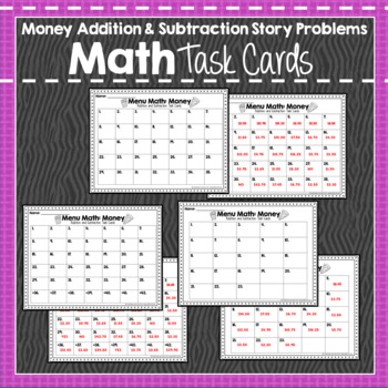 Money Addition and Subtraction Task Cards: Real World Story problems: Menu Math