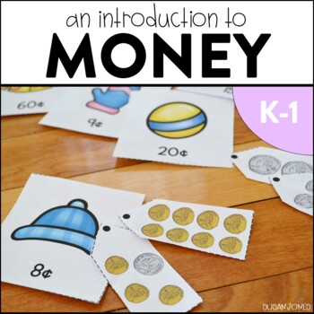 Money! An introductory unit for K-1