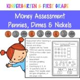 Money Assessment - pennies, nickels, dimes