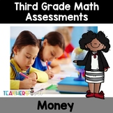 Money Assessments: Counting, Comparing and Making Change