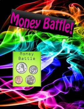 Money Battle!
