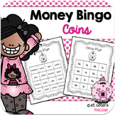 Money Game: Money Bingo (Practice Coin Names and Values)