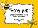 Money Bugs: Counting Dimes, Nickels, and Pennies
