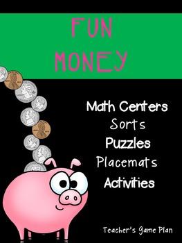 Money Bundle:  Centers, Games, Money Sorts & Placemats