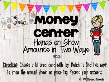 Money Center: Show $ in 2 Ways - GO MATH! Chapter 7