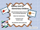 Money Center and Worksheets with Regrouping--dollars and cents