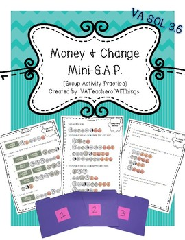 Money & Change G.A.P. [Group Activity Practice] SOL 3.6