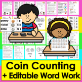 Money Coin Counting & Spelling Integrated Center- Math & Literacy