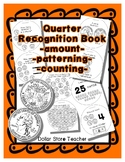 Money Coin - Quarter Recognition Booklet - Crafty Work Sheet Style