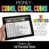 Money:  Coins Activities for Google and Distance Learning