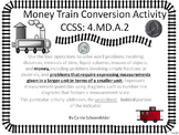 Money Conversion Train ~ Domino Game Assessment CCSS 4.MD.A.2