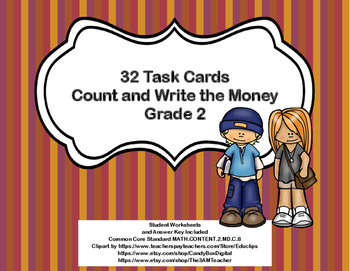 Money-Count and Write the Amount-32 Task Cards-Grade 2-Com