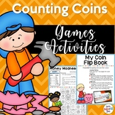 Money - Counting Coins - Games - Math Centers