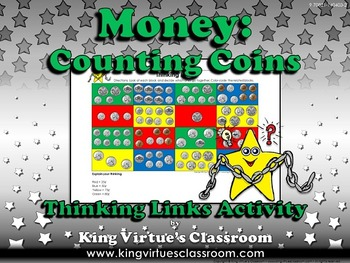 Money: Counting Coins Thinking Links Activity - Quarter, Dime, Nickel, Penny