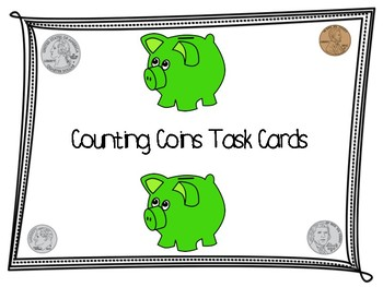 Money - Counting Coins Word Problems & Picture Task Cards or Scoot Review