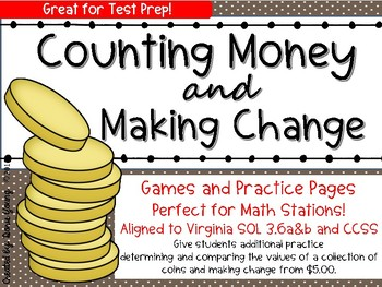 Money: Counting Coins and Making Change VA SOL and CCSS Aligned