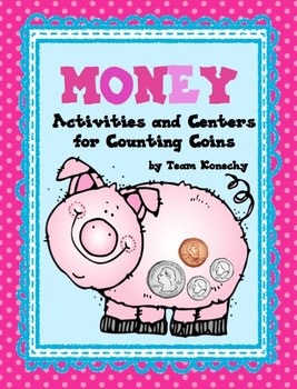Money - Counting Coins with Math Stations and Whole Group Activities