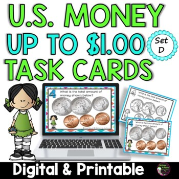 Money- Counting U.S. Coins up to a Dollar- Set D