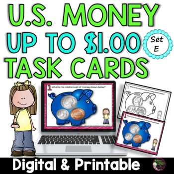 Money- Counting U.S. Coins up to a Dollar- Set E
