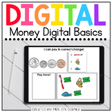 Money Digital Basics for Special Ed | Distance Learning