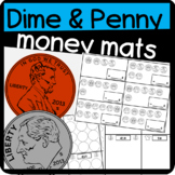 Money: Dime and Penny Mats