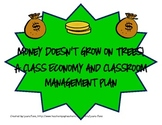 Money Doesn't Grow On Trees- A Class Economy and Classroom Management Plan