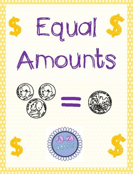 Money: Equal Amounts Sort (English and Spanish) UPDATED