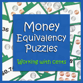 Money Equivalency Puzzles - Working with cents