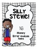 Money Error Analysis Math Tasks with Silly Stevie