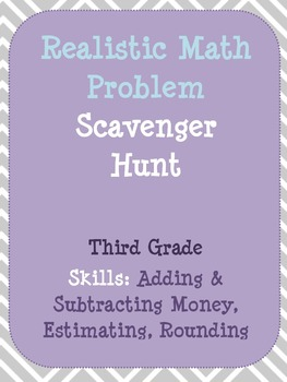Money, Estimation & Rounding Third Grade Math Scavenger Hunt