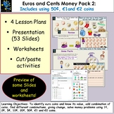 Euros and Cents Money, Presentation, Lesson Plans, Workshe