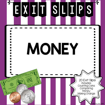 Money Exit Slips
