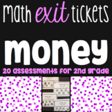 Money Exit Tickets - 20 Math Assessments