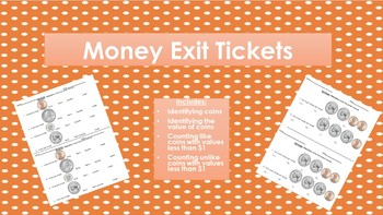 Money Exit Tickets