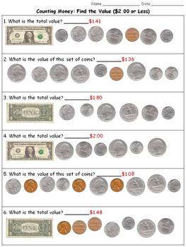 Money: Find the Value ($2.00 or Less) Counting Dollars and Coins Practice Sheets