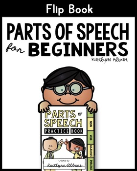 Parts of Speech Flip Book for Beginners - Nouns, Verbs, Adjectives