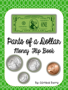 Money Flip Book - Parts of a Dollar