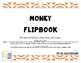 Money Flipbook, Introducing Money and Fractions