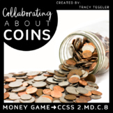 Money Game: Collaborating about Coins
