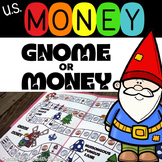 Money Game: Gnome or Money Coin Fluency