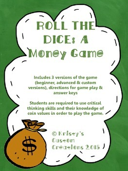 Money Game- Roll The Dice (Critical Thinking & Knowledge of CoinValues)