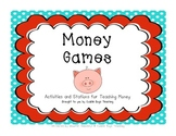 Money Games - Math Activities to Teach Identifying and Cou