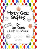 Money Grab Graphing ~2.MD.8 and 2.MD.10