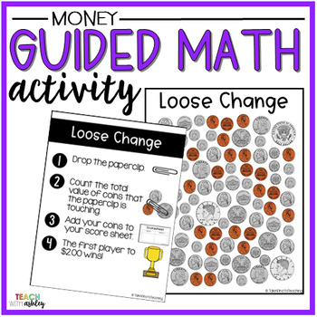 Money Guided Math Activity Loose Change