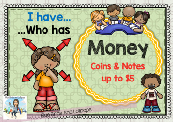 Money - I Have Who Has - Coins & Notes - Up To $5