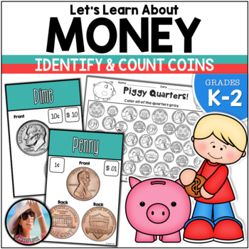 Money {Identify and Count Coins for the Primary Grades}