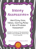 Money Assessment: Identifying Coins, Values, Counting Mone